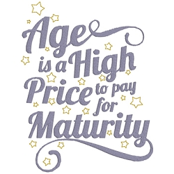 Age is a High Price to Pay for Maturity Single