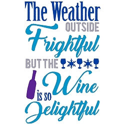 The Weather is Frighful Wine Single