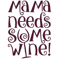 Mama Needs Some Wine Single