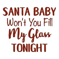 NEW: Santa Baby Won't You Fill My Glass Tonight Wine Single