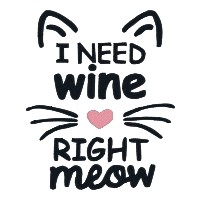I Need Wine Right Meow Single