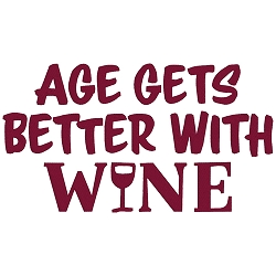 Age Gets Better with Wine Single