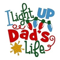 I Light up Dads Life Single