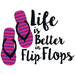 Life is Better in Flip Flops Single
