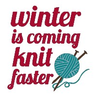 Winter is Coming, Knit Faster Single