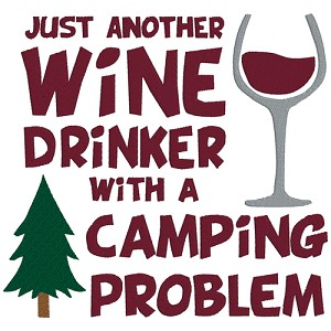 Just Another Wine Drinker with a Camping Problem Single