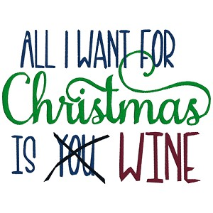 All I Want for Christmas is Wine Single
